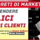 3 segreti di marketing per rendere felici i tuoi clienti