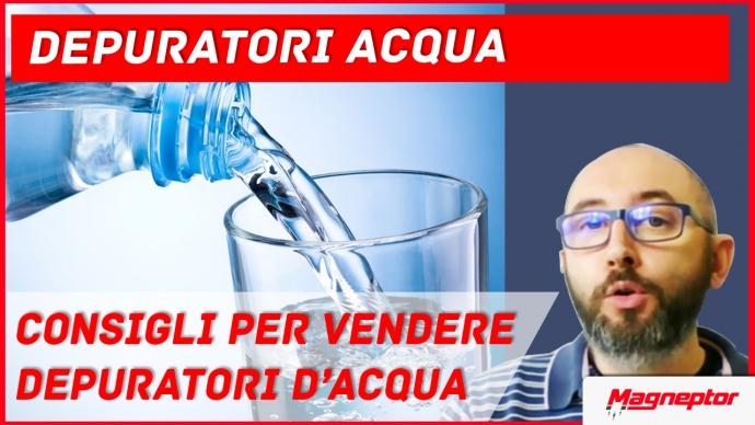Tecniche di Vendita per vendere depuratori d'acqua