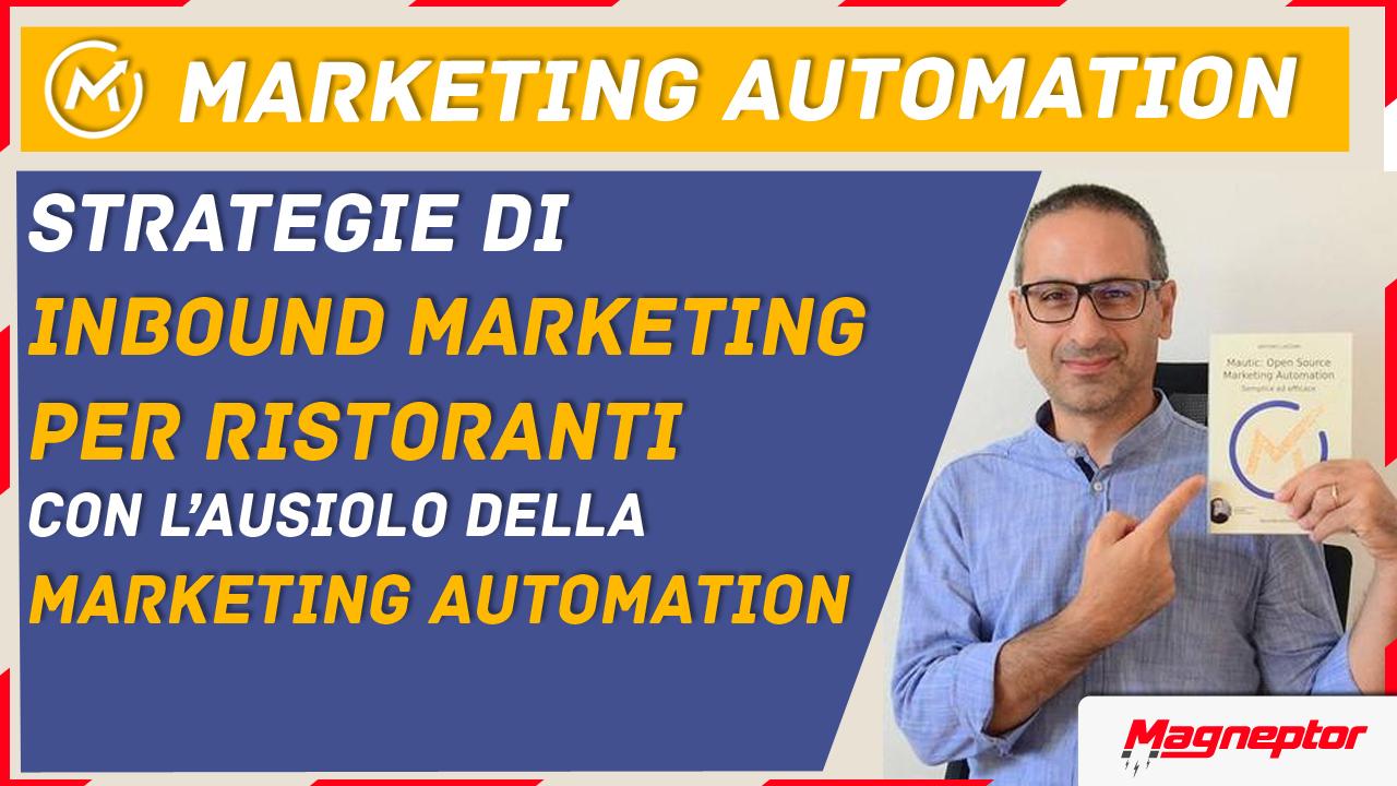 strategie di inbound marketing per ristoranti con l'ausilio della marketing automation
