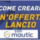 Mautic: come creare un'offerta lancio